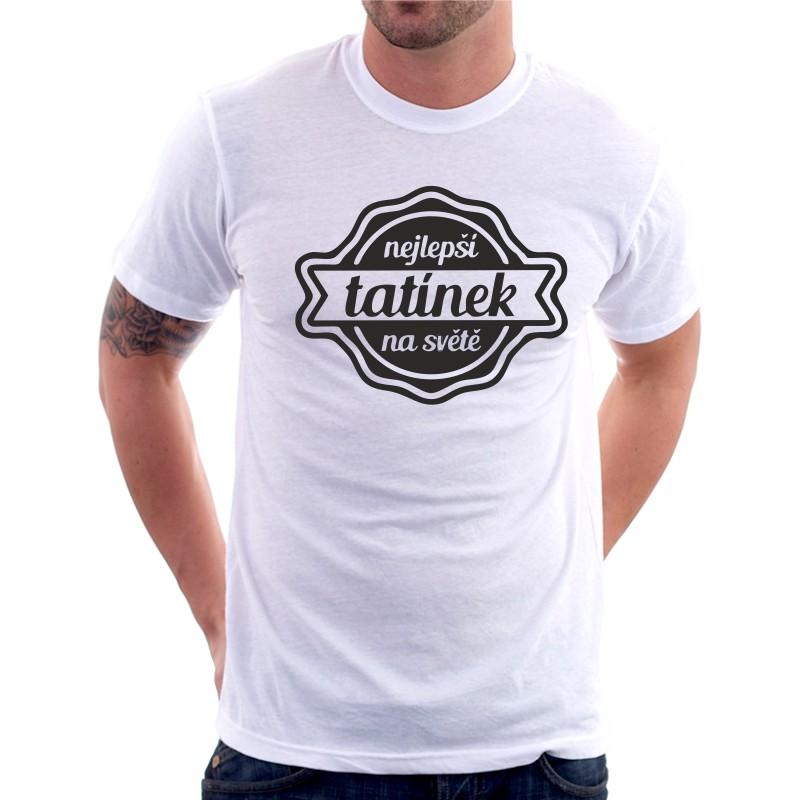 a27eb9a35ae Nejlepší Tatínek na světě - Pánské Tričko s vtipným potiskem ...