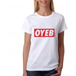 Dámské tričko OYEB, parodie na oblečení OYEB