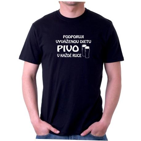 Pánské tričko s vtipným potiskem Podporuji vyváženou dietu, pivo v každé ruce