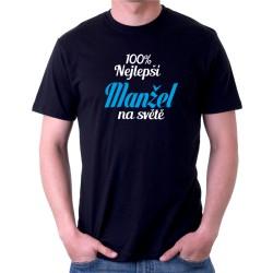 100% nejlepší Manžel na světě - Pánské Tričko s vtipným potiskem