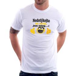 Dárkové pánské tričko pro zadané - Nedotýkejte se mně, jsem zadaný!