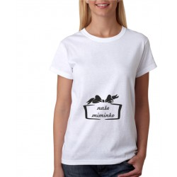 Naše Miminko - Dámské těhotenské tričko pro nastávající maminky