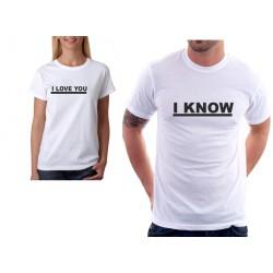 I know - Pánské tričko pro zamilované páry