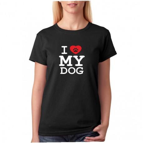 I LOVE MY DOG - Dámské tričko s motivem pro pejskaře