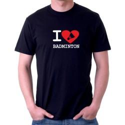 I Love Badminton - Pánské tričko s vtipným motivem