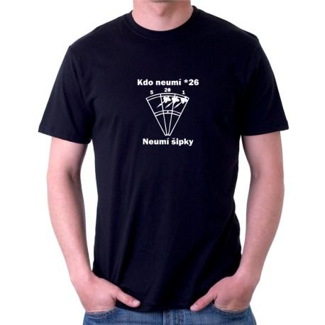 Kdo neumí 26 neumí šipky  - Pánské tričko s vtipným motivem pro hráče šipek
