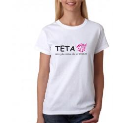 Dámské tričko TETA něco jako máma, ale víc COOL !!!