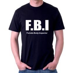 F.B.I Female. Body. Inspector - Pánské tričko s vtipným potiskem