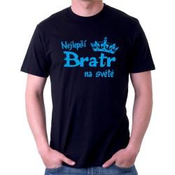 Nejlepší Bratr na světě - Pánské tričko s vtipným potiskem pro bratra