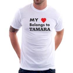 My heart belong to Tamara - Pánské tričko s potiskem pro zamilované