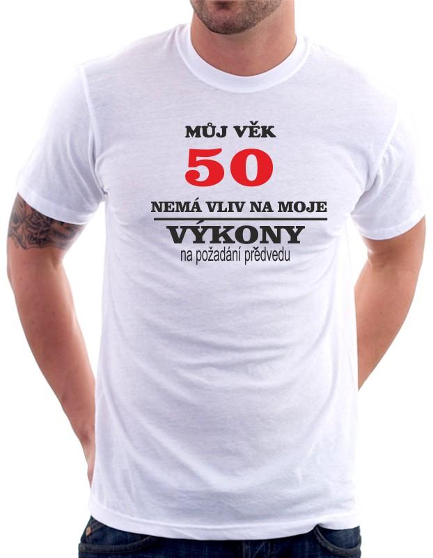 4b3b7dc45 Vtipné pánské tričko k 50 tým kulatým narozeninám jako dárek.