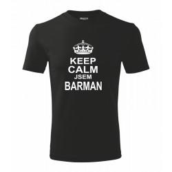 Keep Calm Jsem Barman - Pánské vtipné tričko pro Barmany