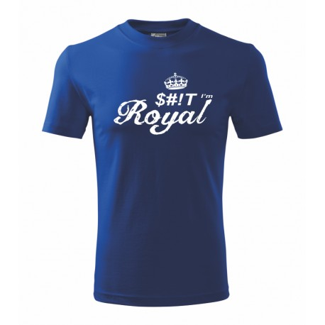 SHIT I`am Royal - Pánské tričko  s nápisem  SHIT I`am Royal