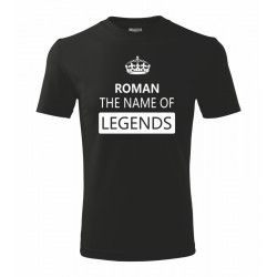 Tričko ke svátku - Jméno - The name of legends - Pánské tričko ke svátku se jménem
