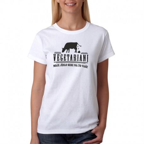 Vegetariani- Moje jídlo sere na to vaše - Pánské Tričko s vtipným potiskem