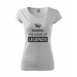 Marika The name of legends - Dámské tričko s potiskem jména Marika