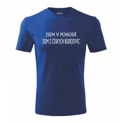 Jsem v pohodě. Jsem z Českých Budějovic - Pánské tričko s potiskem města Českých Budějovic