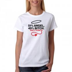 Dámské tričko 51% Angel, 49 % Bitch, don't push it!