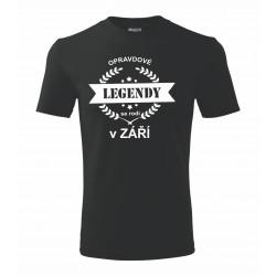 Opravdové legendy se rodí v Září - Pánské tričko vhodné jako dárek pro muže narozeného v Září