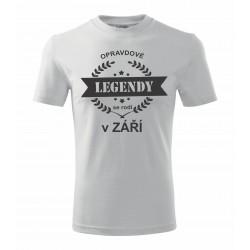 Dárek pro muže narozeného v září tričko s potiskem opravdové legendy se rodí v září