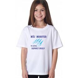 Dětské tričko Můj MONSTER mi sežral domácí úkoly v barvách, dárek pro holky