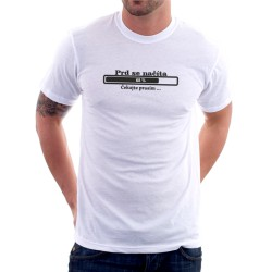Pánské tričko s vtipným potiskem - Prd se načítá, dárek pro muže