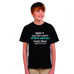Proti ztratě dítěte, vtipné tričko, už nikdy nebudete mít strach, že se vám ztratí vaše dítě, dárek