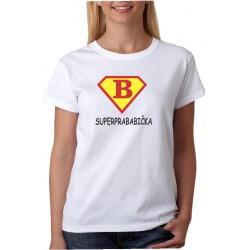 Dárek pro prababičku. Vtipné tričko s potiskem super prababička ve stylu supermana.