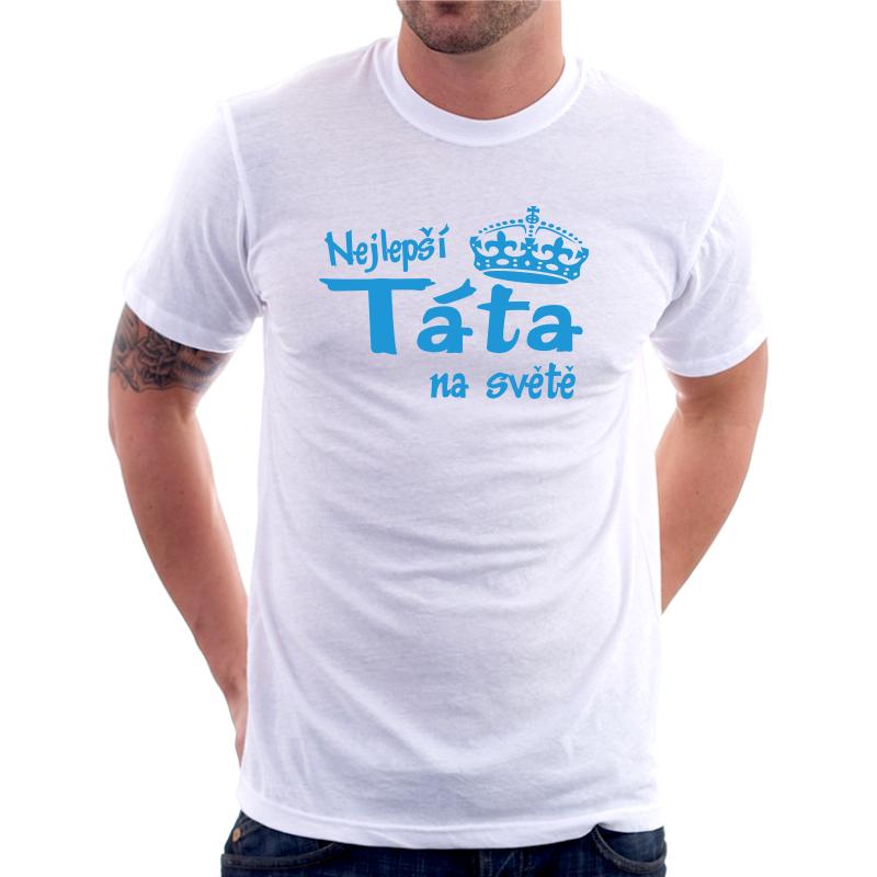 Nejlepší Táta na světě - Pánské tričko s vtipným potiskem 0eac14dd5c