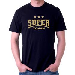 Dárek pro tchána tričko s potiskem super tchán