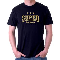 Tričko pánské super švagr, ideální dárek pro švagra