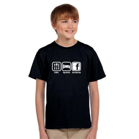 Dětské tričko Jídlo, spánek, facebook. Ideální dárek pro vašeho syna do 15 let.