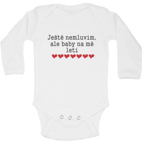 Vtipné body pro kojence s potiskem Ještě nemluvím, ale baby na mě letí