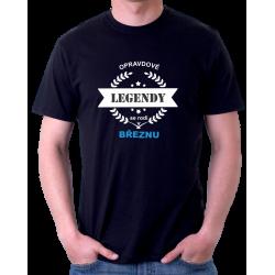 Pánské triko Opravdové legendy se rodí v Březnu