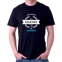 Pánské triko Opravdové legendy se rodí v Dubnu