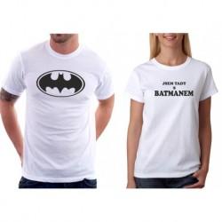 Set triček pro páry. Batman, Jsem tady s Batmanem.