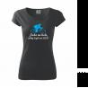 Dámské tričko Jízda na kole, někdy lepší než sex!