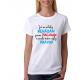 Dámské tričko Já se nikdy nehádám jsem třídní učitelka a proto mám vždy pravdu, dárek pro třídní učitelku