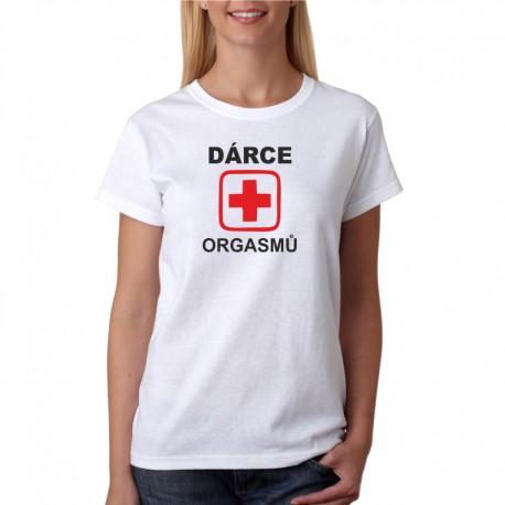 Dámské tričko Dárce Orgasmů