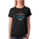 Dámské tričko Všude dobře u babičky nejlíp. Dárek babičce k narozeninám, svátku nebo k vánocům
