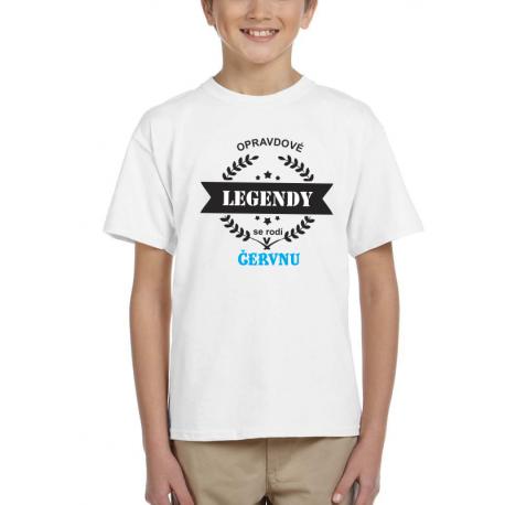 Dětské tričko opravdové legendy se rodí v červnu. Dárek pro kluky narozené v červnu