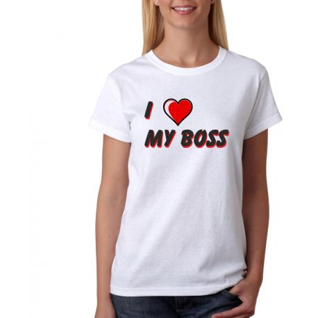 Dámské tričko Mám ráda svého šéfa