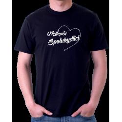 Pánské tričko - Nejlepší spolubydlící v srdíčku