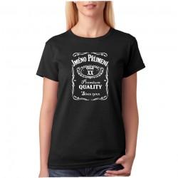 Narozeninové tričko s motivem Jack daniels. Dámské tričko k narozeninám s potiskem jména, datumem narození a rokem narození.