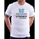 Pánské tričko Můj věk 60 nemá vliv na moje výkony. Na požádání předvedu. Dárek k 60 narozeninám