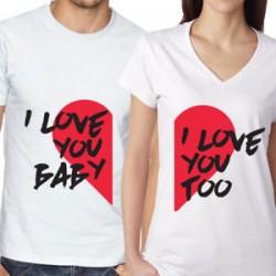 Trička pro páry I love you baby. I love you too. Dárek k Valentýnu