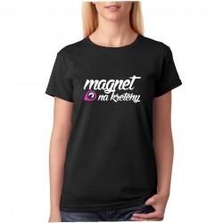 Tričko Magnet na kretény - výprodej