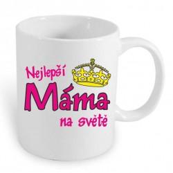 Dárek pro Maminku hrníček Nejlepší máma na světě s korunkou