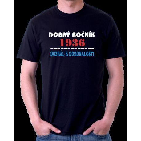 Pánské tričko Dobrý ročník 1936 dozrál k dokonalosti. Dárek k 85 narozeninám.