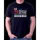 Pánské tričko Už 70 let, pracuji na tom, abych vypadat takhle dobře. Dárek k 70 narozeninám.